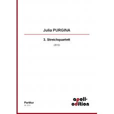 PURGINA Julia: 3. Streichquartett (3rd string quartet)