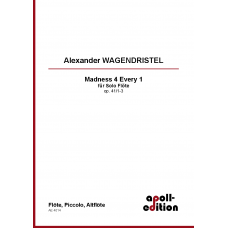 WAGENDRISTEL Alexander: Madness 4 every 1