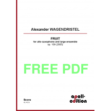 WAGENDRISTEL Alexander: FRUIT for alto saxophone and large ensemble