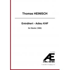 HEINISCH Thomas: Entnähert - Adieu KHF (1992)