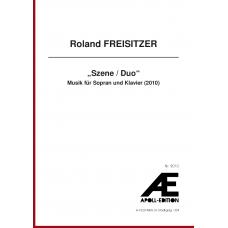 """FREISITZER Roland: """"Szene / Duo"""""""