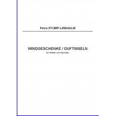 STUMP-LINSHALM Petra: WINDGESCHENKE / DUFTINSELN